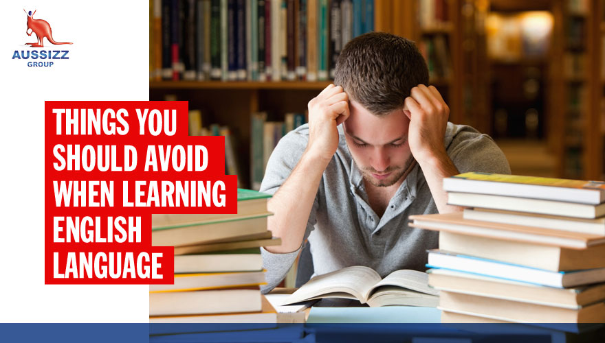 Things you should avoid when learning English Language
