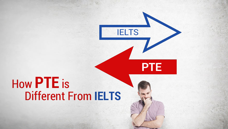 How PTE is Different From IELTS